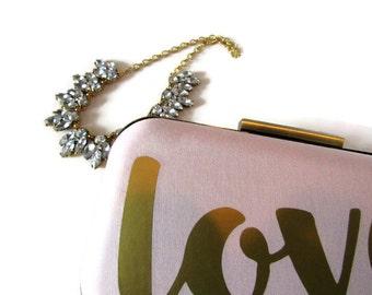 Love clutch Love bag Love purse Clutch purse Bridesmaids clutch  Pink clutch Bridesmaids gifts  Bridal accessory wedding accessories