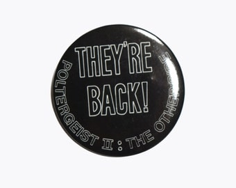 "vintage 80s Poltergeist II pin They're Back The Other Side Poltergeist 2 button pinback 2"" vintage 1986 pin"