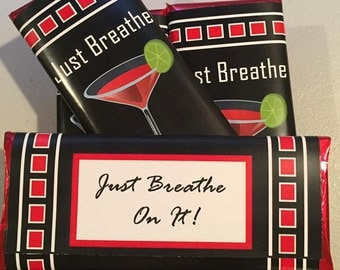 Just Breathe on it Girls Night Out Candy Bar Wrappers, bachelorette or hen party, Ladies Night Out party gifts favors Set of 12