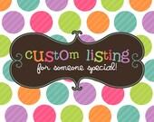 Custom Cut Listing for Susanne