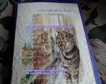 never far from home ( a spirit's song ) gray tabby cards/ journey cards/sentimental cards/unique empathy condolence cards