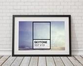 Skytone ~ Fine Art Photography / Typography print