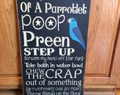 "Primitive ""A Day In The Life Of A Parrotlet""   wood subway sign 12 x 24 - your color choice"