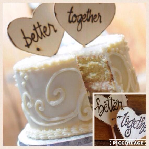 Better Together Wedding Cake Toppers • Engagement • Anniversary • Jack Jones lyrics • soulmates • photo props • boyfriend girlfriends • love