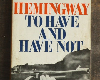 Ernest Hemingway book To Have and Have Not vintage paperback