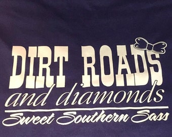 Southern Style Dirt Roads and Diamonds Tshirt