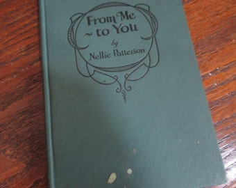 rare Vintage From Me to You poetry book Nellie Patterson 1920s