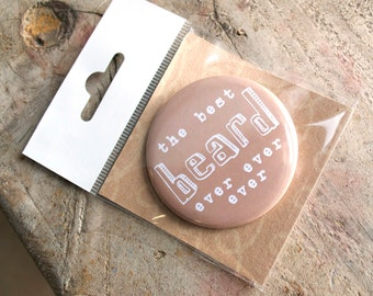 Best Beard Badge - badge for beard - gift for beard - gift for dad - gift for boyfriend - gift for him - valentine's gift - beard gift