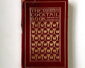 The Cocktail Book: A Sideboard Manual for Gentlemen. 1927 Cocktail Recipe Book.