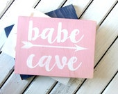 Babe Cave Wood Sign Pink Gold Blue Tween Teen Baby Office Craft Room Decor Nursery Bridal Shower Photo Prop