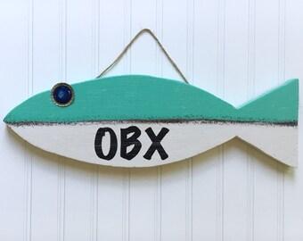 OBX Sign - Aqua Beach Decor - Outer Banks Sign - Aqua Fish - Nautical Decor
