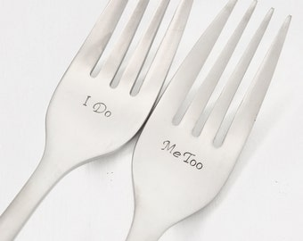 I Do and Me Too Wedding Forks | Personalize | Bride | Groom | Wedding Gift | Head Table | Bridal Shower | Brushed Metal |