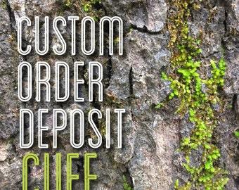 Custom Cuff Deposit