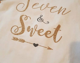 Seven & Sweet or Sassy!