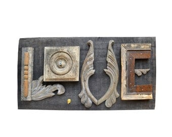 reclaimed wood, mixed media assemblage, love sign, architectural salvage, typography, ORIGINAL ART by Elizabeth Rosen
