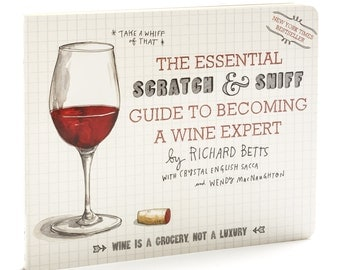 SIGNED! The Essential Scratch and Sniff Guide to Becoming a Wine Expert