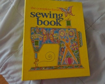 The Complete Family Sewing Book Vintage 1971-72 by Curtin Publications, Groovy Pictures Sewing DIY Illustrated Reference Fashion Collectible