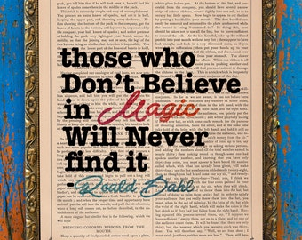 Believe in Magic Quote Original Print on an Antique Upcycled Unframed Bookpage