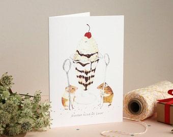 Sundae Kind of Love Greetings Card