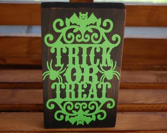 Trick or Treat wood and vinyl sign