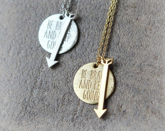 Be Brave & Keep Going Necklace--60% Goes to Help 4 Year Old Girl with Leukemia