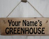 Garden Sign Personalised Your Name GREENHOUSE Funky Print Wood Outdoor Gardening Potting Shed Rescued Reclaimed Upcycle Rustic Shabby Wood