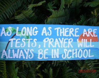 As Long As There Are Tests, Prayer Will Always Be In School
