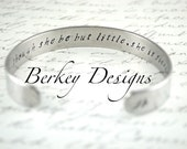Though She Be But Little, She is Fierce William Shakespeare A Midsummer Night's Dream Secret Message Hand Stamped Custom Cuff Bracelet