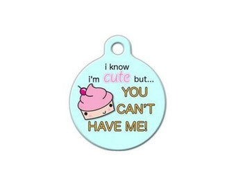 Pet ID Tag- I know I am Cute