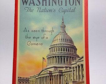 Washington The Nation's Capital As Seen Through The Eyes of a Camera