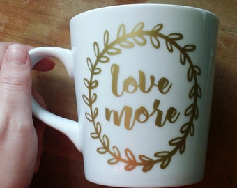 Love More (customize color) - 16oz coffee mug