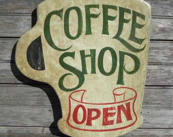 Coffee Cup Sign,  hand painted sign, original,  Z FD C 2
