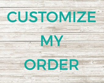 Add Customization to Your Order