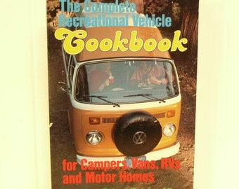 1977 RV Cookbook, For Campers, Vans, Motor Homes, Recipes and Tips by Fletcher Allen, Soft Cover