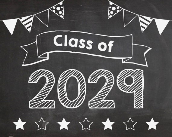 Class of 2029 First Day of school sign PRINTABLE INSTANT DOWNLOAD 1st day chalkboard school poster