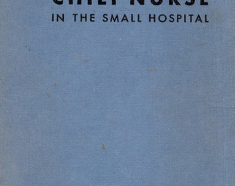 The Chief Nurse In The Small Hospital