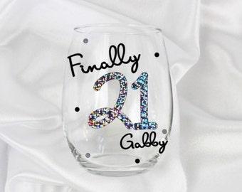Finally 21 - 21st birthday gift for her - 21st birthday wine glass - 21st birthday for her -  Wine Glass birthday wine glass, 21st birthday