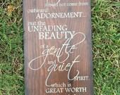 Scripture Art, Wooden Sign, 1 Peter 3:3-4
