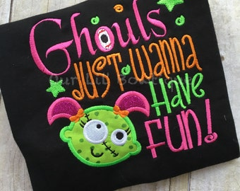 Ghouls Just Wanna Have Fun - Halloween Shirt - Girls Halloween Shirt - Monster Shirt - Fun Halloween Shirt - Halloween - Ghouls