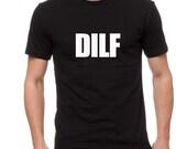 Funny Dad Shirt- DILF