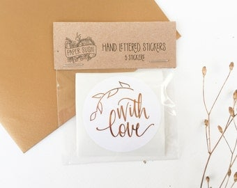 With Love Stickers - Pack of 10, 25 or 100 - Copper Foil Sticker - Hand lettered Stationery Sticker - Snail Mail Sticker Packaging metallic