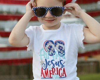 Flip Flops, Jesus, and America Too, Girl Fourth July Shirt, Fourth July Shirt, Flip Flop Shirt, Ladies Fourth July Shirt, Summer Shirt