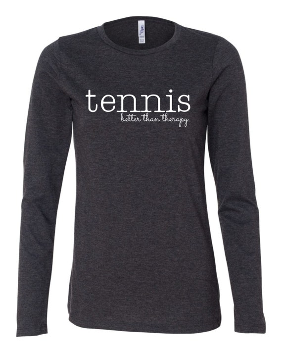 Tennis Tshirt, Gray Tshirt, Tennis Therapy Tshirt, Tennis Shirt, Gray Tennis Shirt, Gray Tennessee Top, Tennis is better than therapy Shirt