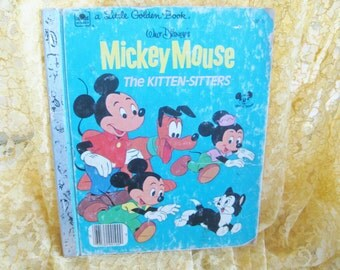 1976 Disney Mickey Mouse Kitten Sitters Golden Book Good vintage with flaws noted