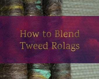 How To Blend Tweed Rolags - Blending Board Tutorial - Textured Art Rolag or Smooth Traditional Rolags Spinning Fiber Tutorial