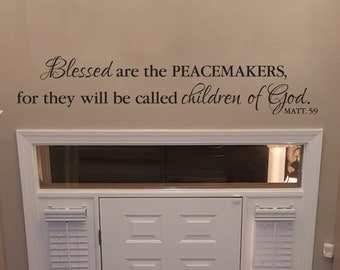 Matthew 5:9 Blessed are the peacemakers for they will be called children of God, Police, Wall Decal, vinyl , Bible Verse, Peace, MAT5V9-0002