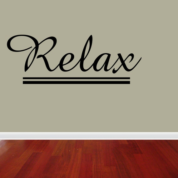 Wall Decal Quote Relax Bathroom Inspirational By Vinylwordsdecor