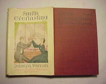 1926 Smith Everlasting By Dillwyn Parrish First Edition with the original Dust Jacket, Antique DJ Book