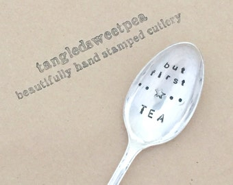 Vintage Hand Stamped 'but first, tea' Teaspoon
