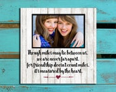 Girlfriend birthday gift, Best friend gift, Special friend gift, Friend photo mat, Long distance friendship, Friendship quote